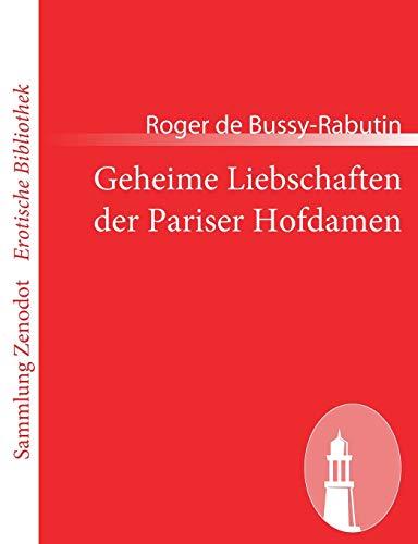 9783843068895: Geheime Liebschaften der Pariser Hofdamen (Sammlung Zenodot\Erotische Bibliothek)