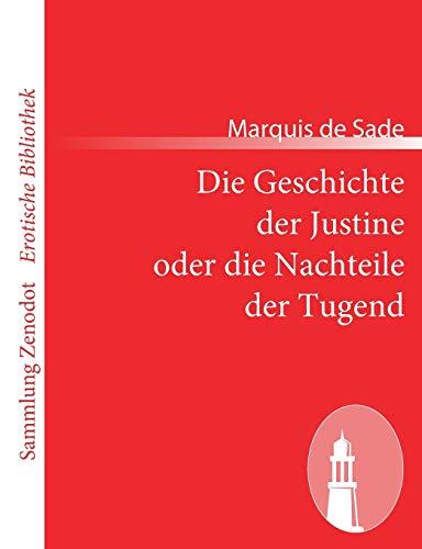9783843069168: Die Geschichte der Justine oder die Nachteile der Tugend (Sammlung Zenodot\erotische Bibliothek)