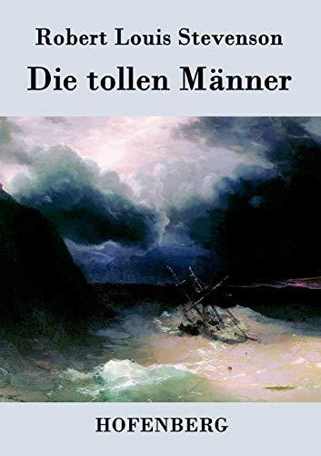 9783843069434: Die tollen Männer (German Edition)