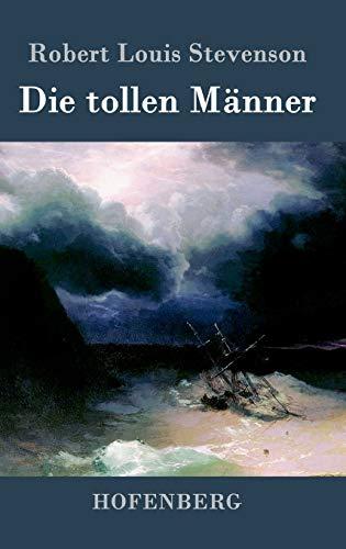 9783843069465: Die tollen Männer (German Edition)