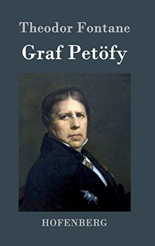 9783843069779: Graf Petöfy (German Edition)