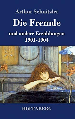 9783843069946: Die Fremde (German Edition)