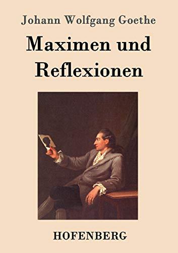 9783843070058: Maximen und Reflexionen