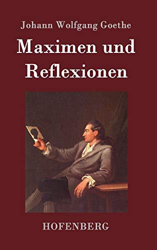 9783843070065: Maximen und Reflexionen