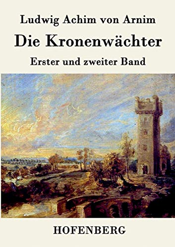 9783843070423: Die Kronenwächter (German Edition)
