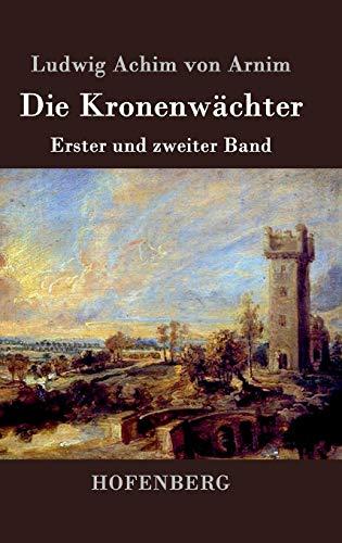 9783843070454: Die Kronenwächter (German Edition)