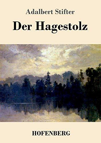 9783843070843: Der Hagestolz