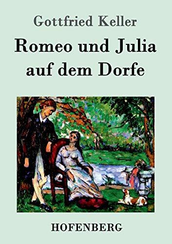 9783843071062: Romeo und Julia auf dem Dorfe