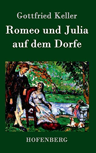 9783843071079: Romeo und Julia auf dem Dorfe