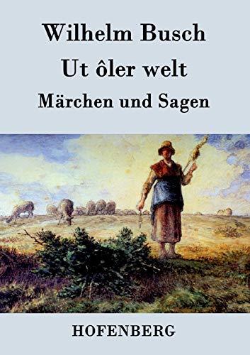 9783843071642: Ut ôler welt (German Edition)