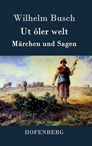 9783843071659: Ut ôler welt (German Edition)