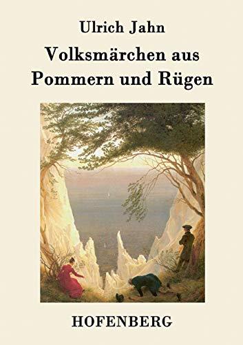 9783843072380: Volksmärchen aus Pommern und Rügen (German Edition)
