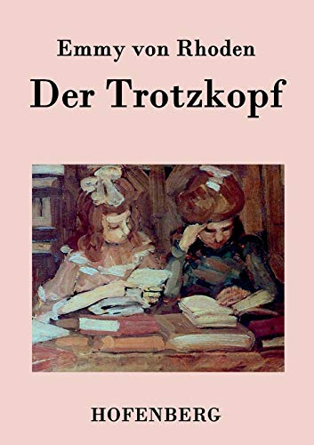 9783843073035: Der Trotzkopf