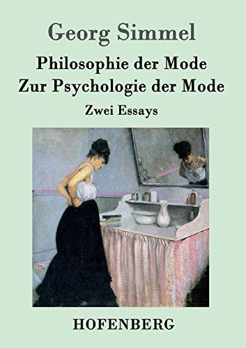9783843073271: Philosophie der Mode / Zur Psychologie der Mode