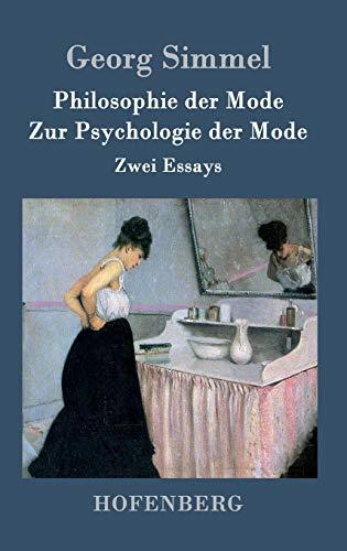 9783843073288: Philosophie der Mode / Zur Psychologie der Mode