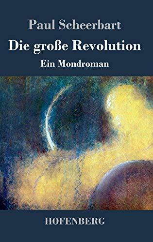 9783843073462: Die große Revolution (German Edition)