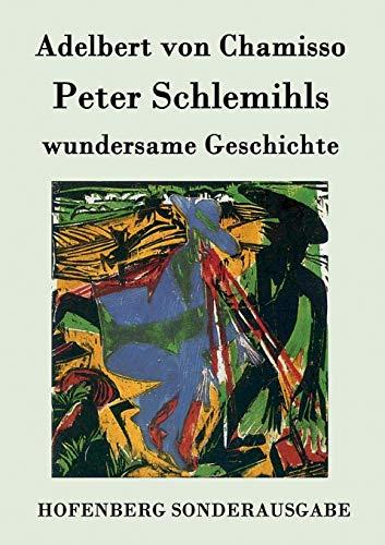 9783843074872: Peter Schlemihls wundersame Geschichte (German Edition)