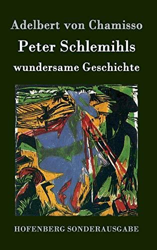 9783843074889: Peter Schlemihls wundersame Geschichte (German Edition)