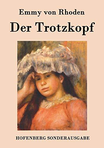 9783843074933: Der Trotzkopf