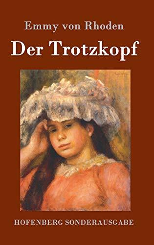 9783843074940: Der Trotzkopf