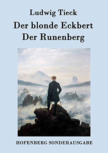 9783843075657: Der blonde Eckbert / Der Runenberg (German Edition)
