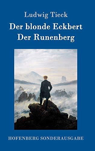 9783843075732: Der blonde Eckbert / Der Runenberg