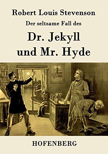 9783843076388: Der seltsame Fall des Dr. Jekyll und Mr. Hyde (German Edition)