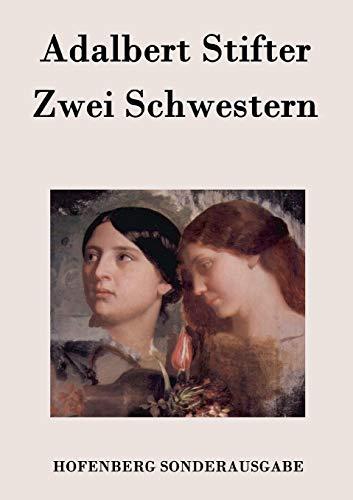 9783843076616: Zwei Schwestern (German Edition)