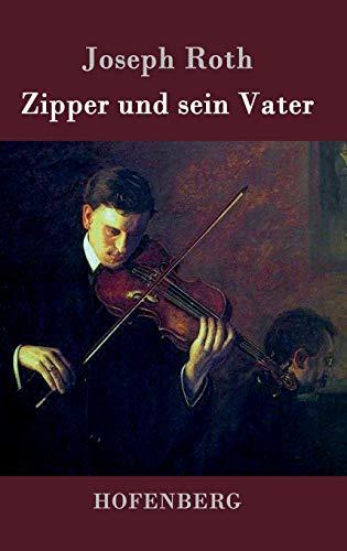 9783843076913: Zipper und sein Vater