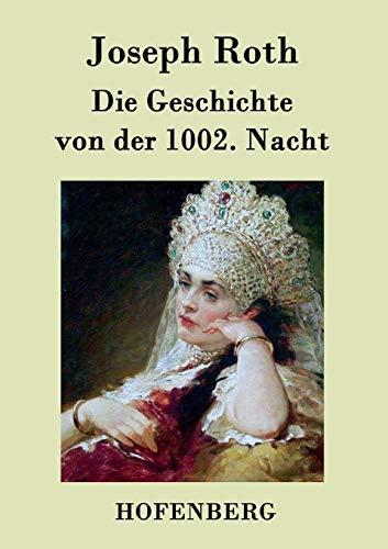 9783843077026: Die Geschichte von der 1002. Nacht (German Edition)