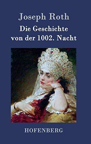 9783843077033: Die Geschichte von der 1002. Nacht (German Edition)