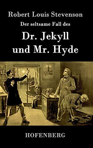 9783843077224: Der seltsame Fall des Dr. Jekyll und Mr. Hyde (German Edition)
