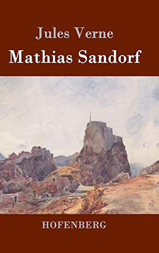 9783843077583: Mathias Sandorf (German Edition)