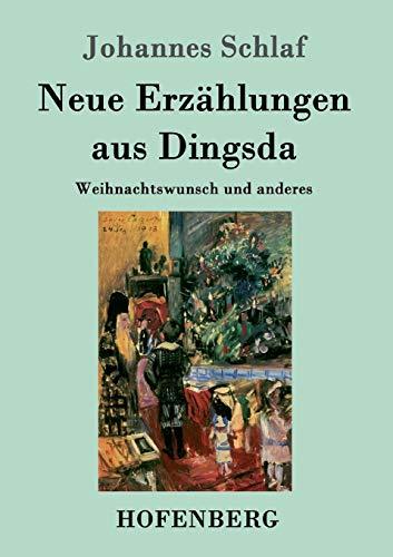 9783843078054: Neue Erzählungen aus Dingsda (German Edition)