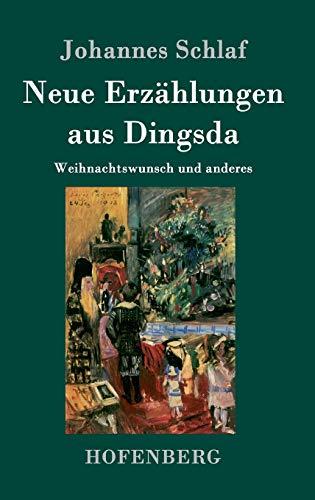 9783843078061: Neue Erzählungen aus Dingsda (German Edition)