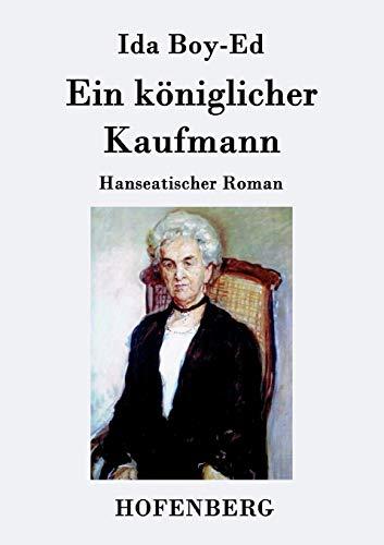 9783843079709: Ein königlicher Kaufmann (German Edition)