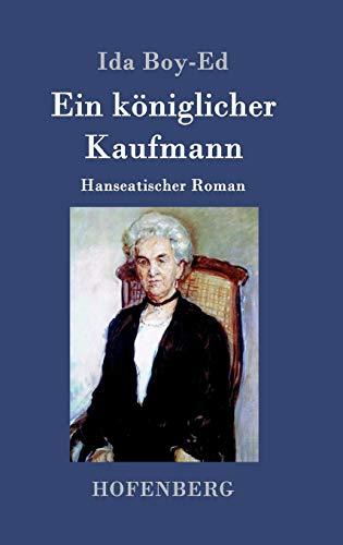9783843079716: Ein königlicher Kaufmann (German Edition)