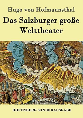 Das Salzburger Gro?e Welttheater (German Edition): Hofmannsthal, Hugo Von