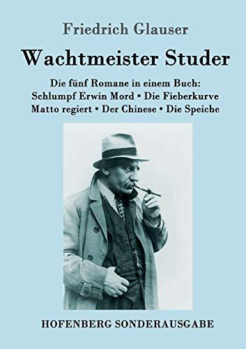 9783843087919: Wachtmeister Studer Die fünf Romane in einem Buch