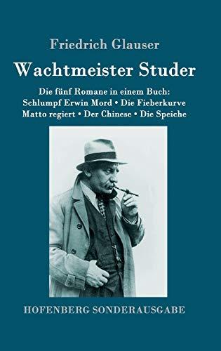 9783843087926: Wachtmeister Studer Die fünf Romane in einem Buch