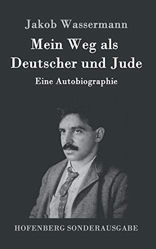 9783843089166: Mein Weg als Deutscher und Jude