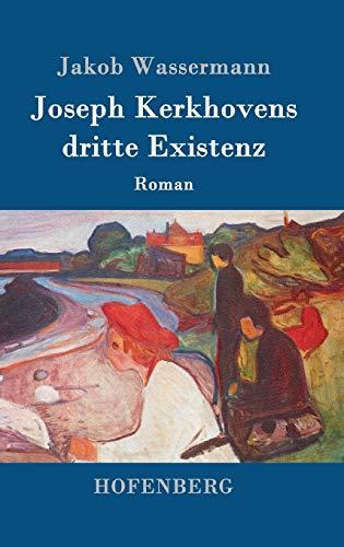 9783843089296: Joseph Kerkhovens dritte Existenz