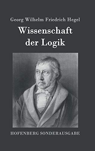 9783843091725: Wissenschaft der Logik