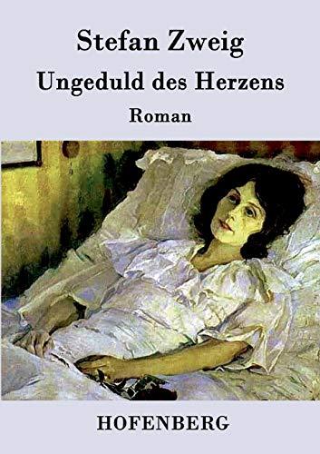 9783843094283: Ungeduld des Herzens (German Edition)