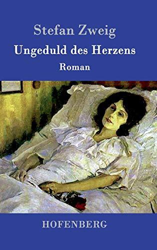 9783843094290: Ungeduld des Herzens (German Edition)