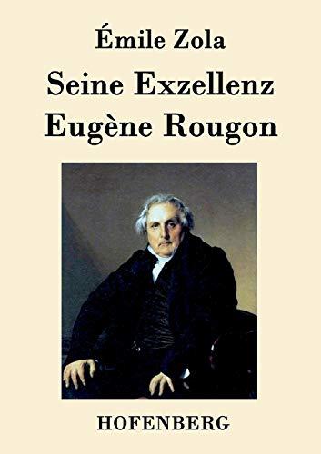 9783843094412: Seine Exzellenz Eugène Rougon