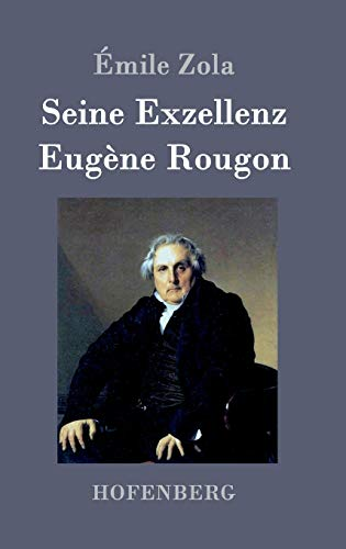 9783843094429: Seine Exzellenz Eugène Rougon
