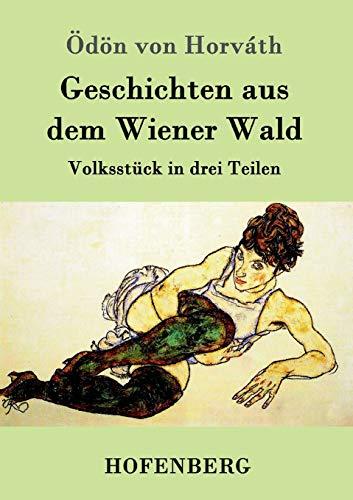 9783843095631: Geschichten aus dem Wiener Wald (German Edition)