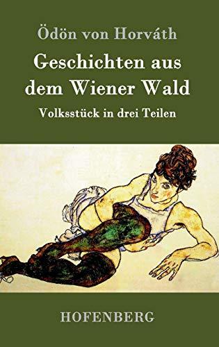 9783843095648: Geschichten aus dem Wiener Wald (German Edition)
