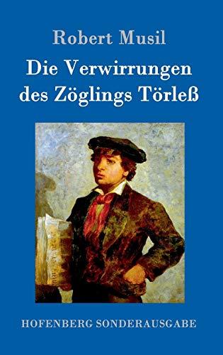 9783843096546: Die Verwirrungen des Zöglings Törleß (German Edition)